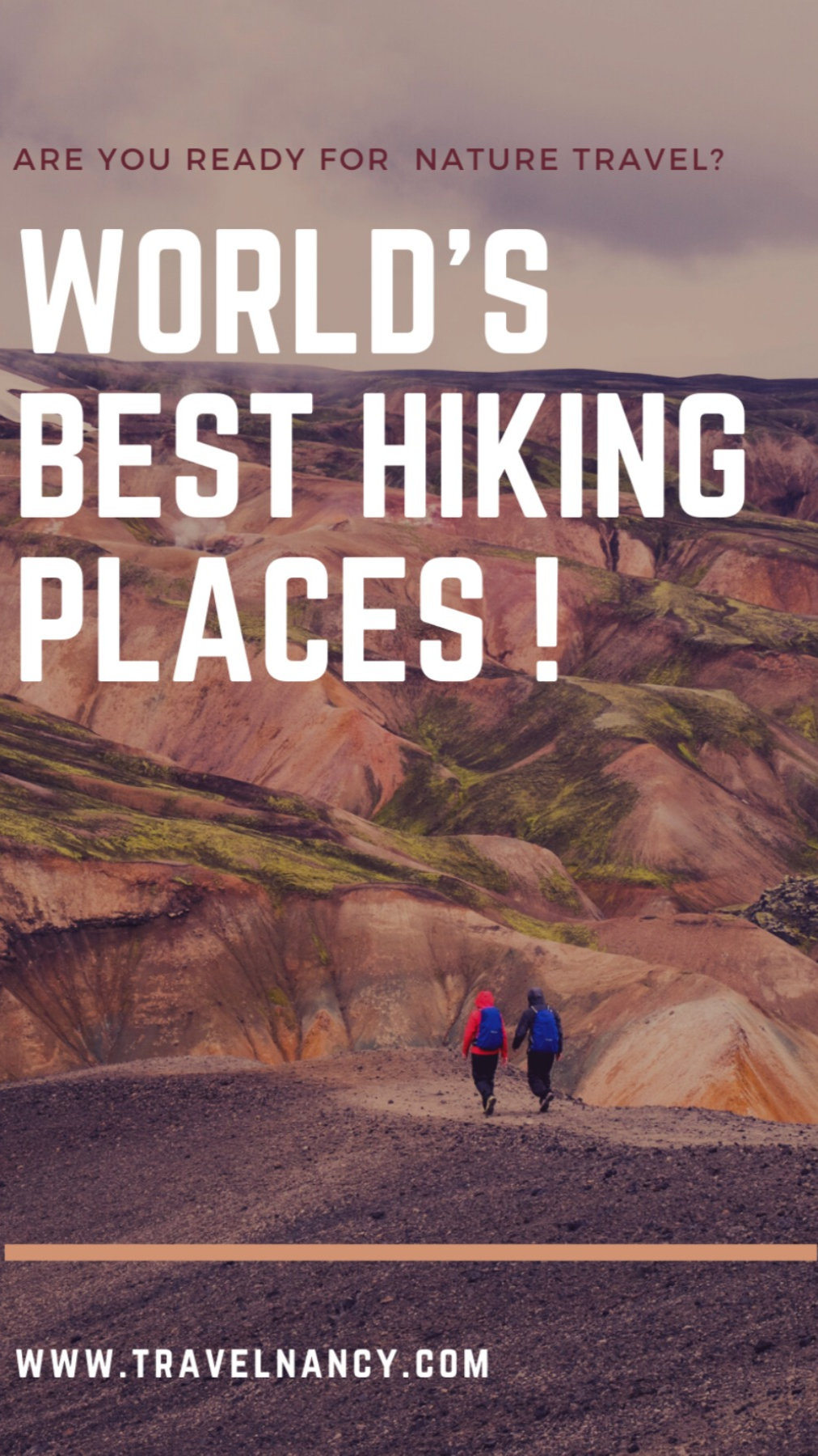 The Best Hiking Places around the World