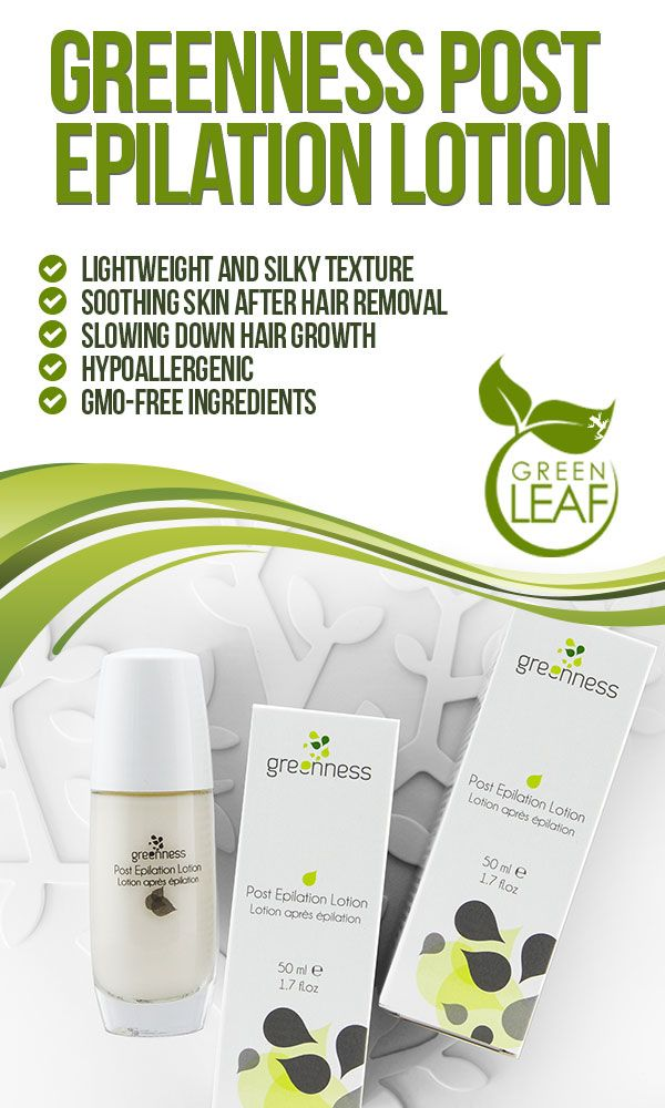 Introducing Greenness Post Epilation Lotion Created For Soothing Skin After Hair Removal By Laser Or Shaving Greenness Soothing Lotion Soothing Skin Lotion