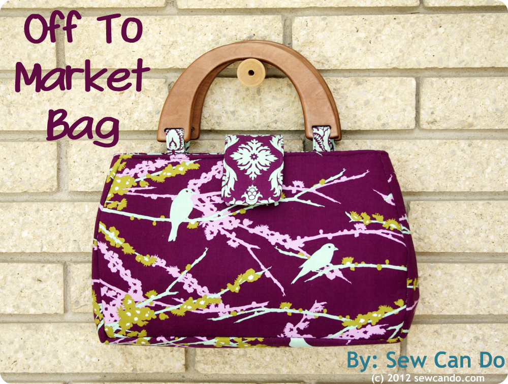 Sew Can Do: A FREE Pattern: The Off To Market Bag