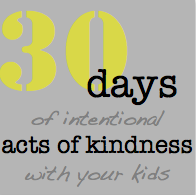 Starting in November...30 Days of Intentional Acts of Kindness