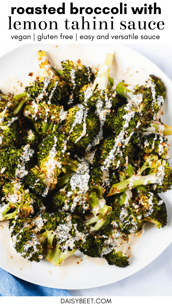 Roasted Broccoli with Lemon Tahini Sauce (Vegan, Gluten Free)