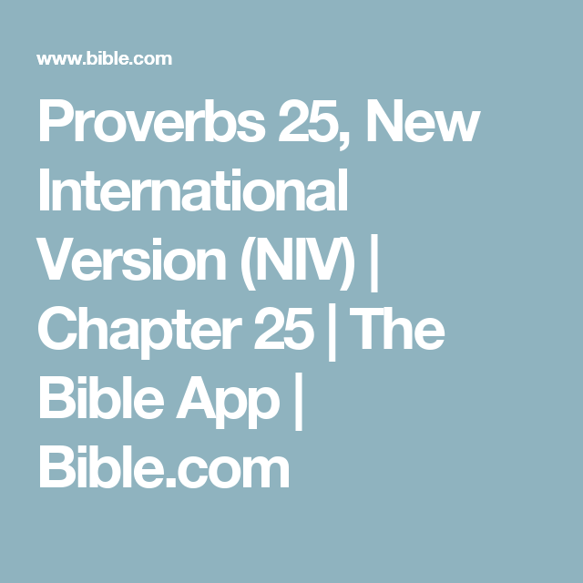 Proverbs 25, New International Version (NIV) Chapter 25