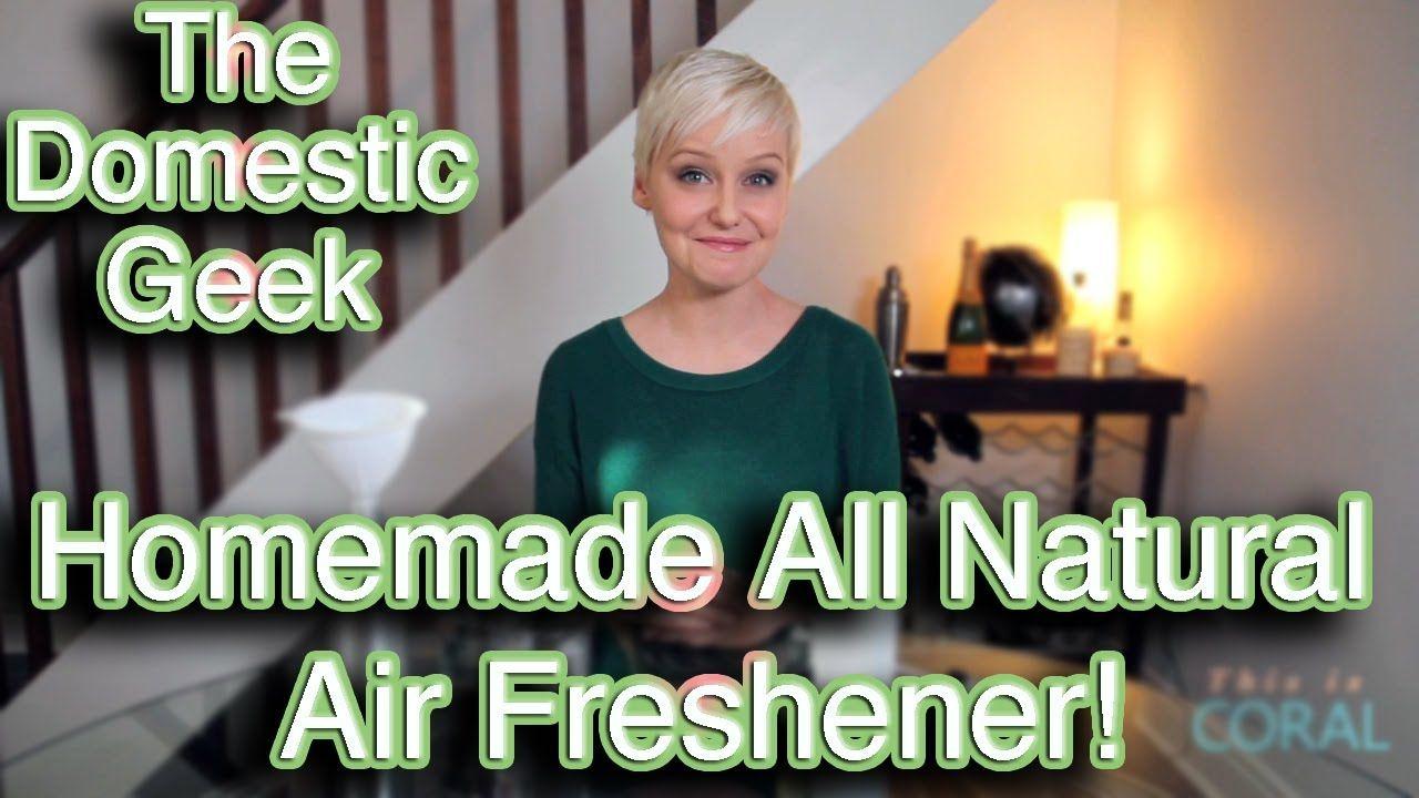 The Domestic Geek All Natural Air Freshener, via YouTube