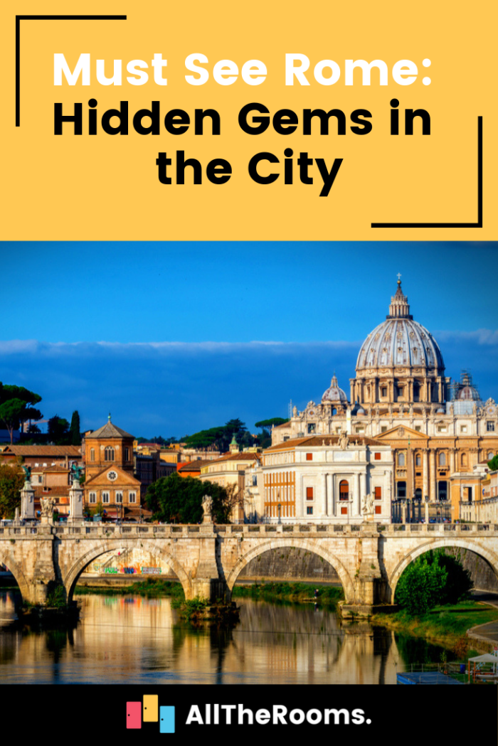 Must See Rome: Hidden Gems In The City (con Immagini)