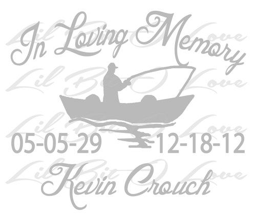 Download In Memory Vinyl Decal With Fisherman Fishing Customize Names Dates Memorial Decals Vinyl Decals Fish Memorial
