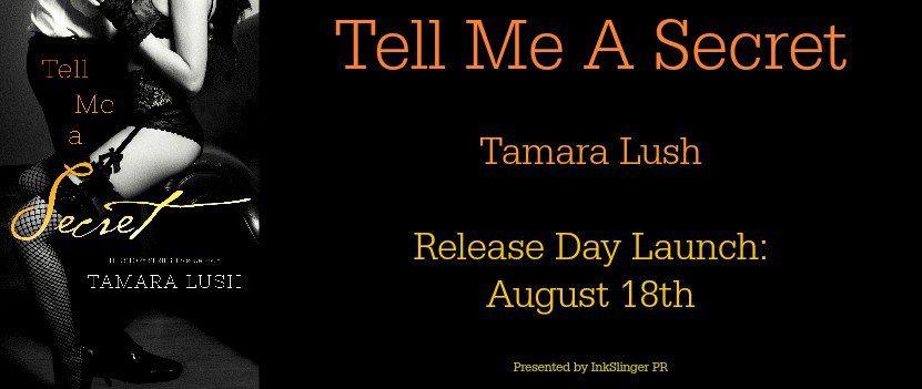 Tell Me A Secret by Tamara Lush | RDL!