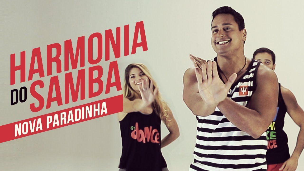 Fit Dance Harmonia Do Samba Nova Paradinha Com Imagens