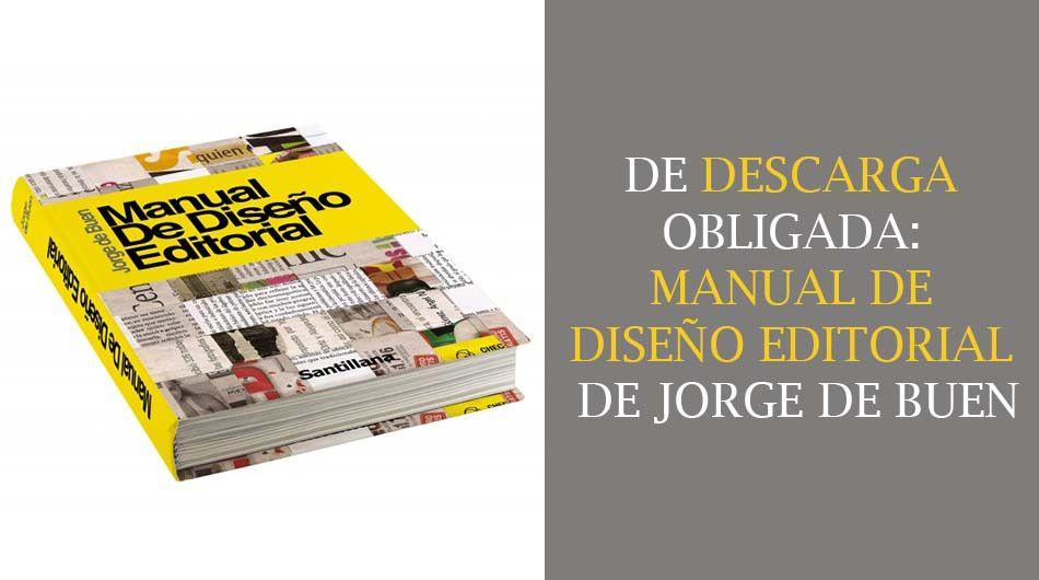 Descarga manual de dise o editorial de jorge de buen for Diseno editorial pdf