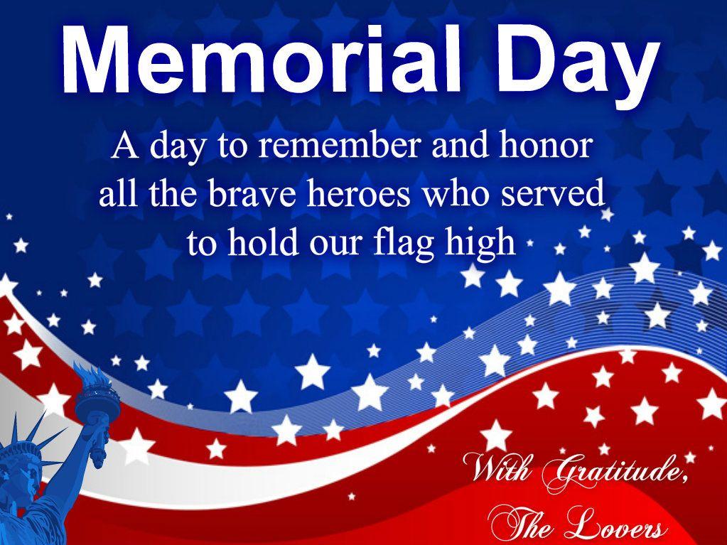Memorial Day Literati Literature Lovers Memorial Day Quotes Memorial Day Patriotic Quotes