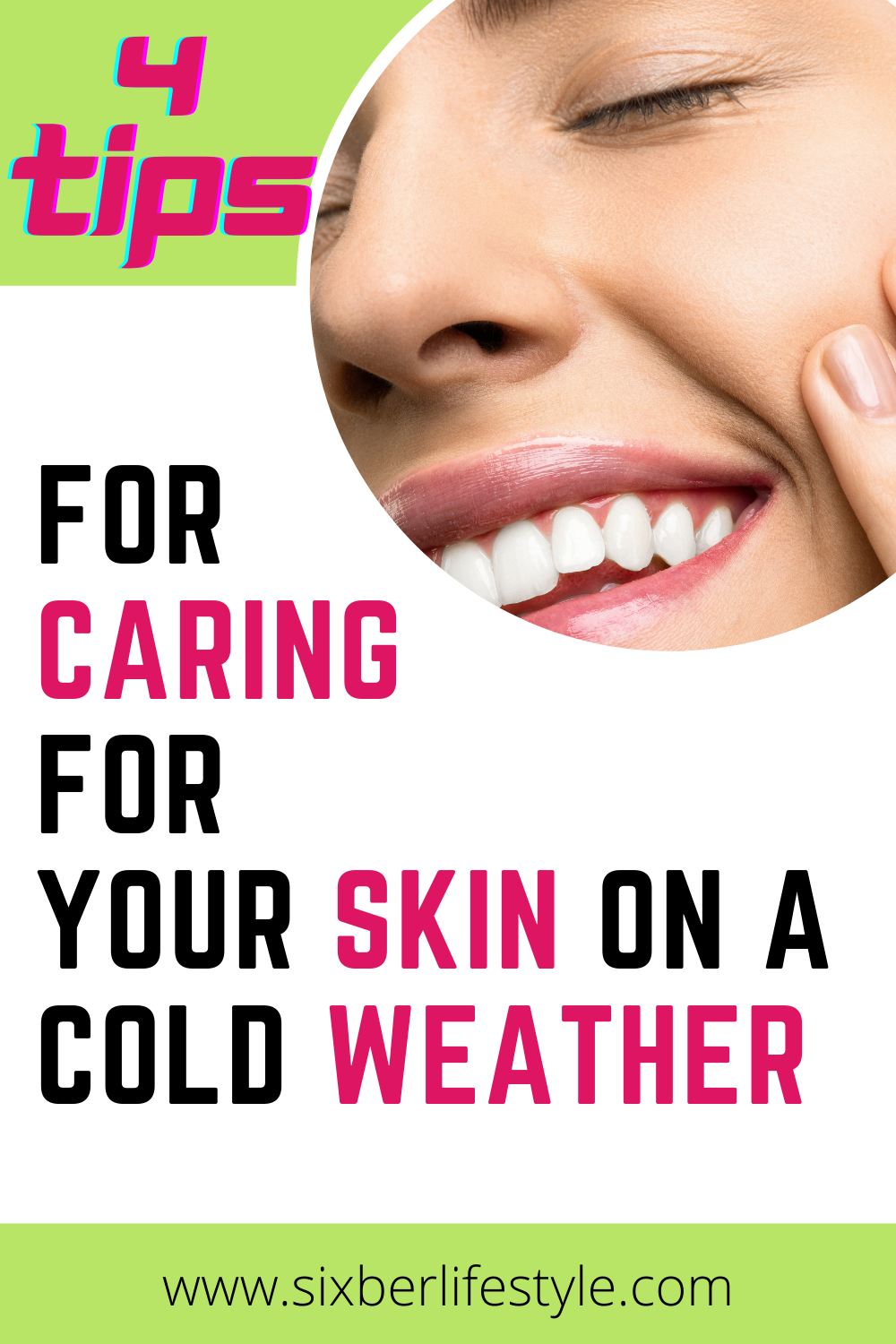 Top 4 Tips For Caring For Your Skin On A Cold Weather In 2020 Skin Types Dry Skin Treatment Skin