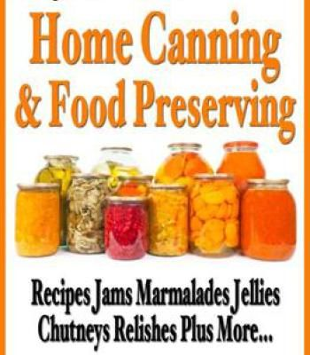 A beginners guide to home canning food preserving pdf marmalade a beginners guide to home canning food preserving recipes jams marmalades jellies chutneys relishes forumfinder Images