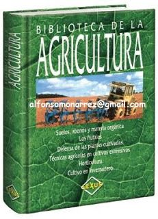 LIBROS DVDS CD-ROMS ENCICLOPEDIAS EDUCACIÓN PREESCOLAR PRIMARIA SECUNDARIA PREPARATORIA PROFESIONAL: BIBLIOTECA DE AGRICULTURA