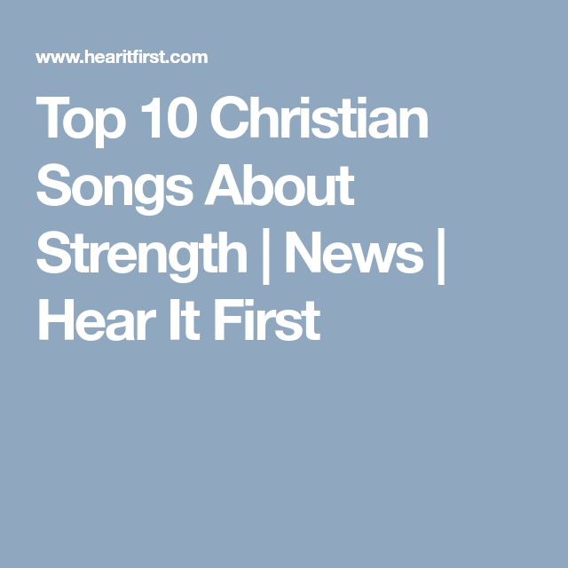 Christian songs about strength