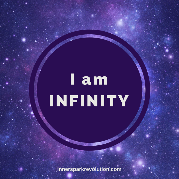 I am infinity | Affirmations | Love affirmations, Positive