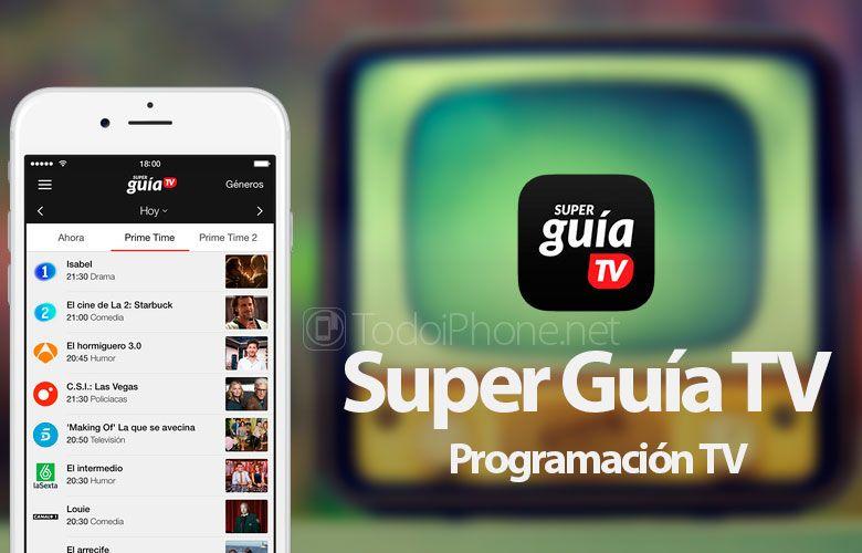 Llega GRATIS a la App Store laSuper Guía TV Programación TV para iPhone Está disponible totalmente GRATIS, en la App Store, la aplicación con la que podrás disfrutar de la mejor guía de TV para el …