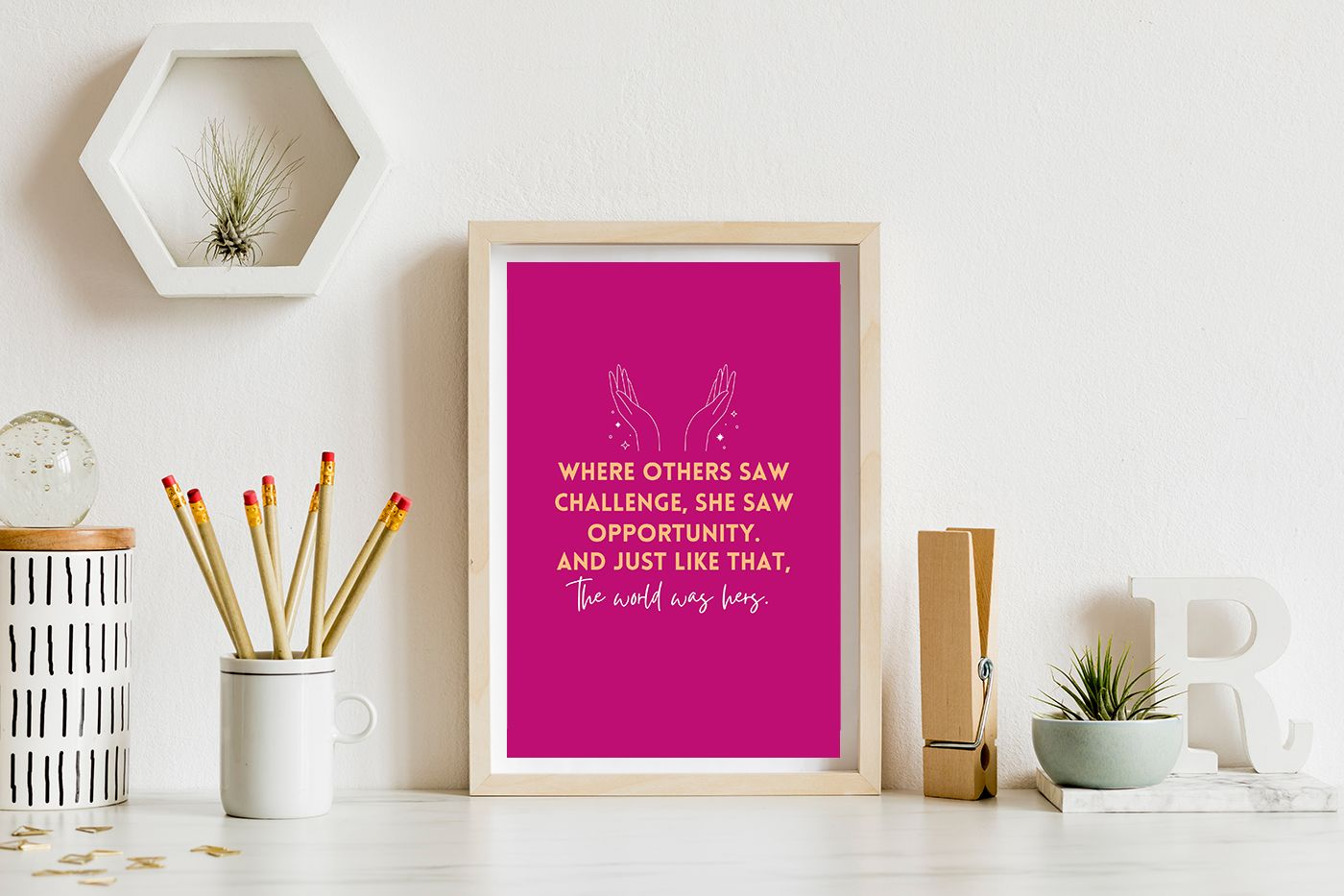 The World Was Hers | Pink Inspirational Poster Print