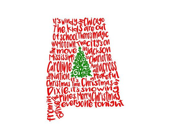 Christmas In Dixie Shirt.Alabama Christmas In Dixie Song State Svg Or Silhouette