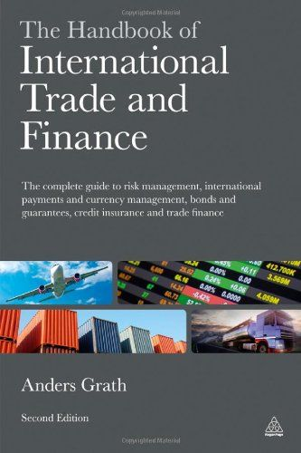 Http Financepins Com The Handbook Of International Trade And Finance The Complete Guide To Risk Management Internationa Trade Finance Finance Risk Management