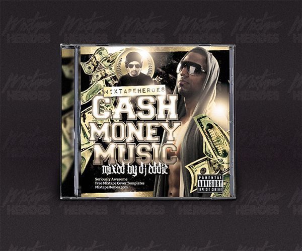 cash money music mixtape cover template free psd photoshop mixtape cover
