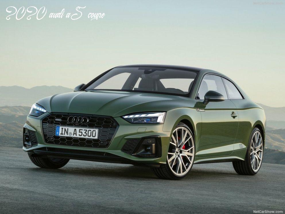 2020 Audi A5 Coupe In 2020 Audi A5 Audi A5 Coupe A5 Coupe