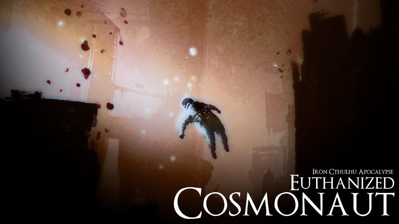 Euthanized Cosmonaut (Original Unclickable Motion Picture