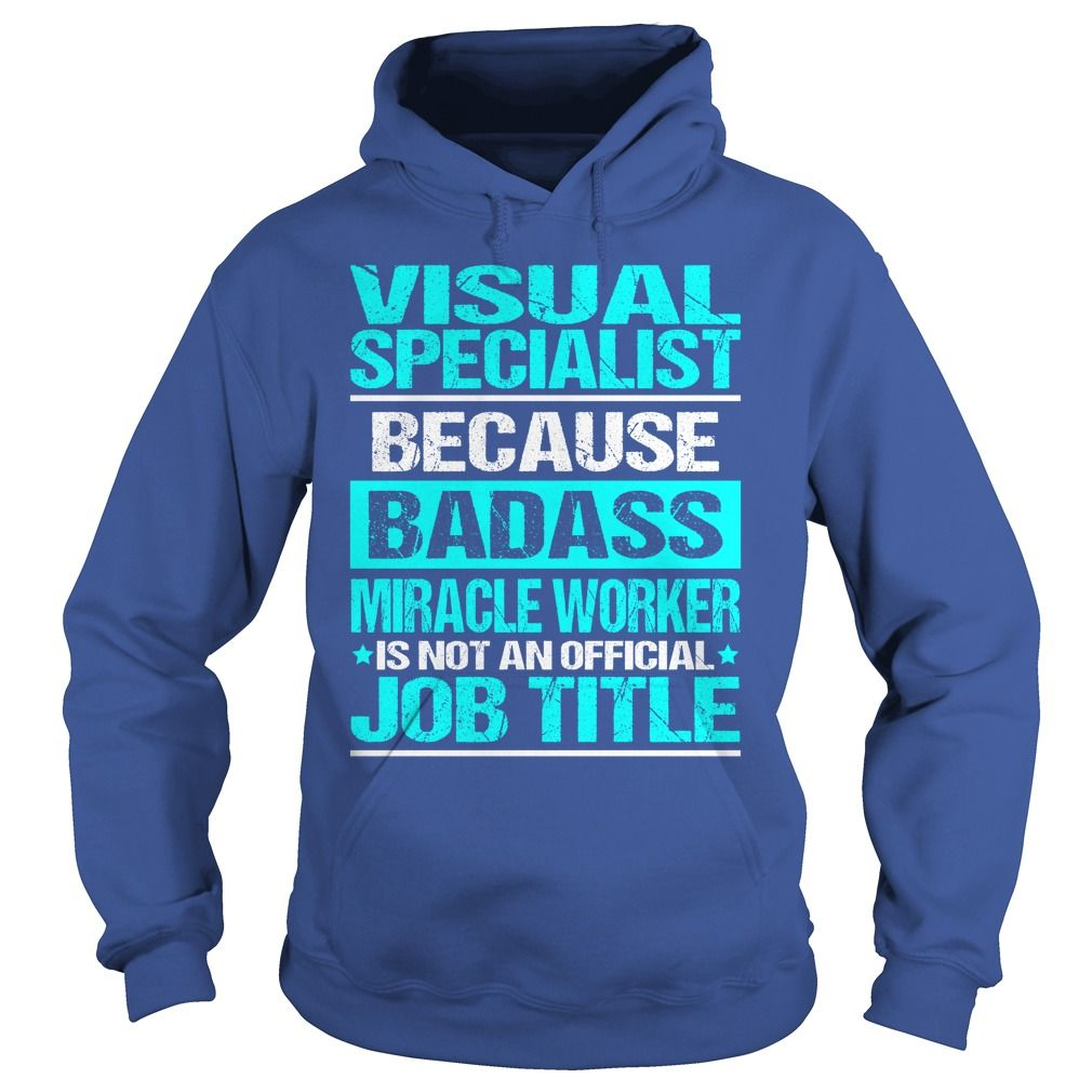 Awesome Tee For Visual Specialist T-Shirts, Hoodies. CHECK PRICE ==►…