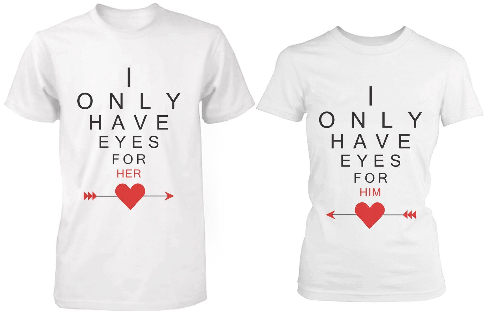 fee0ab1233a76 Cute Matching White Cotton Couple T-Shirts I Only Have Eyes for My Lov  Couple