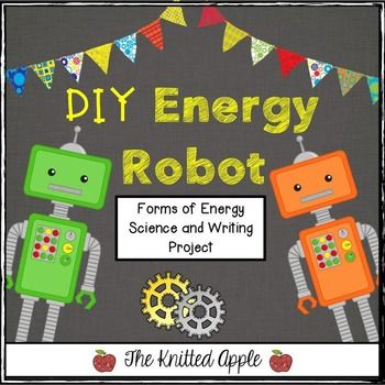 This robot project is a fun way to assess understanding of the forms of energy robot project solutioingenieria Choice Image