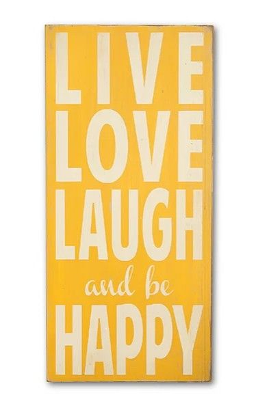 Live Love Laugh and be Happy Wood Sign, Yellow, Quote, Farmhouse ...