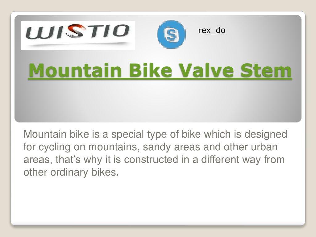 Mountain Bike Valve Stem By Iat Industry Limited Via Slideshare Mountain Biking Valve Bike