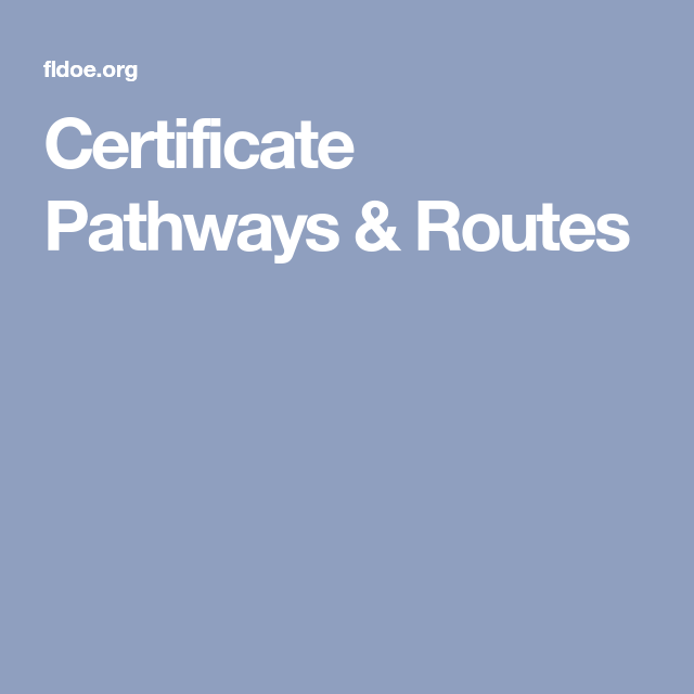 Certificate Pathways & Routes | Florida Teaching Certification ...