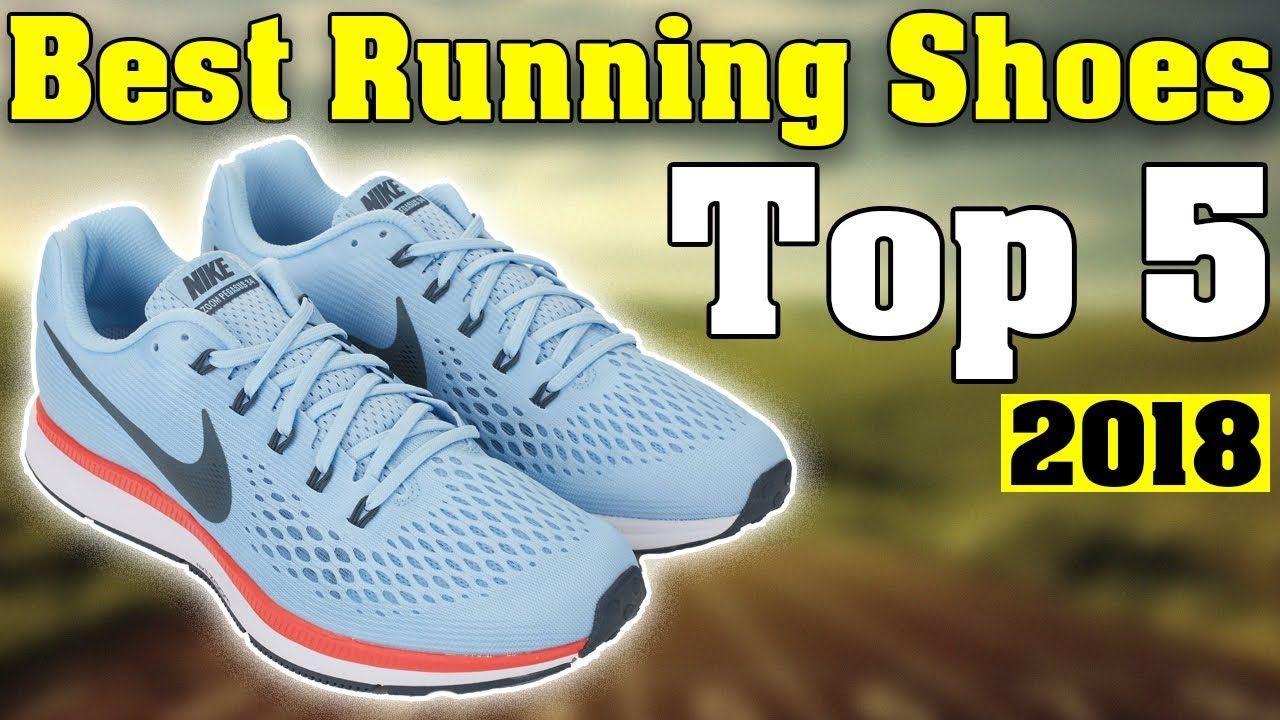 5Best Running Top YoutubePinterest Shoes 2018 sdhCtroQxB