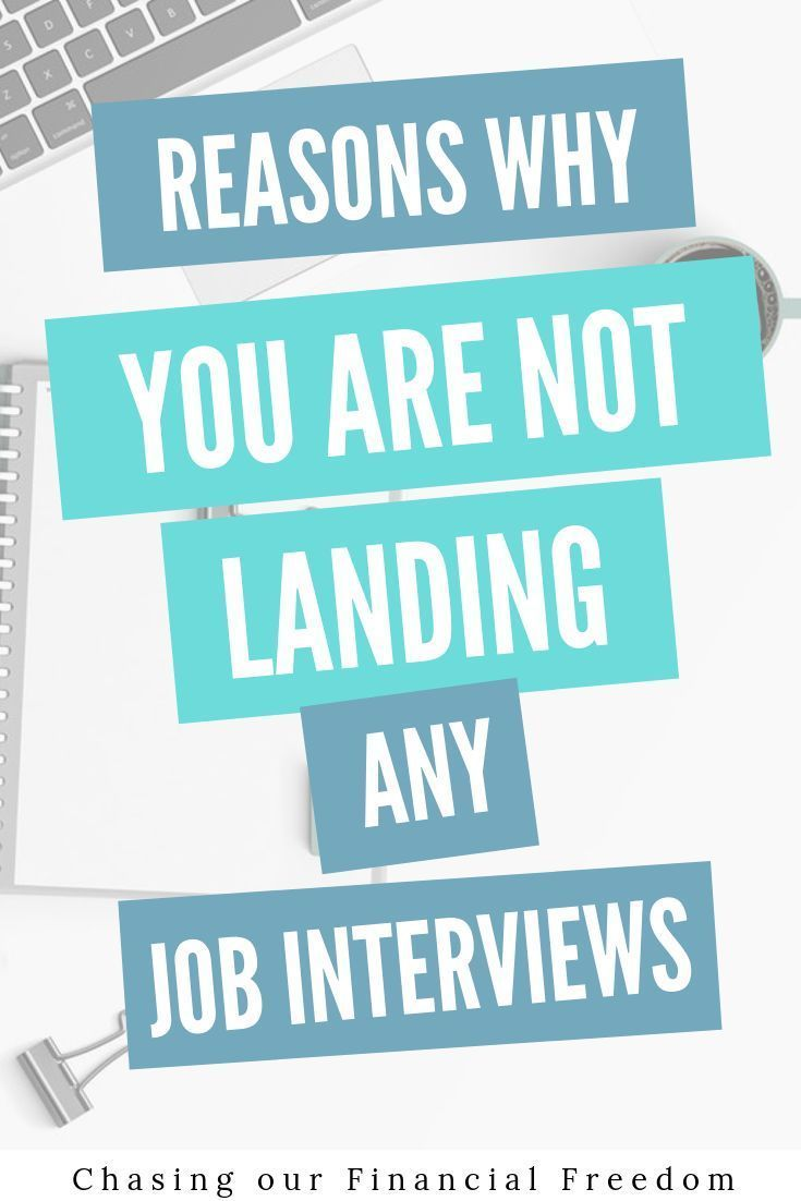 Reasons Why You're Not Landing Job Interviews