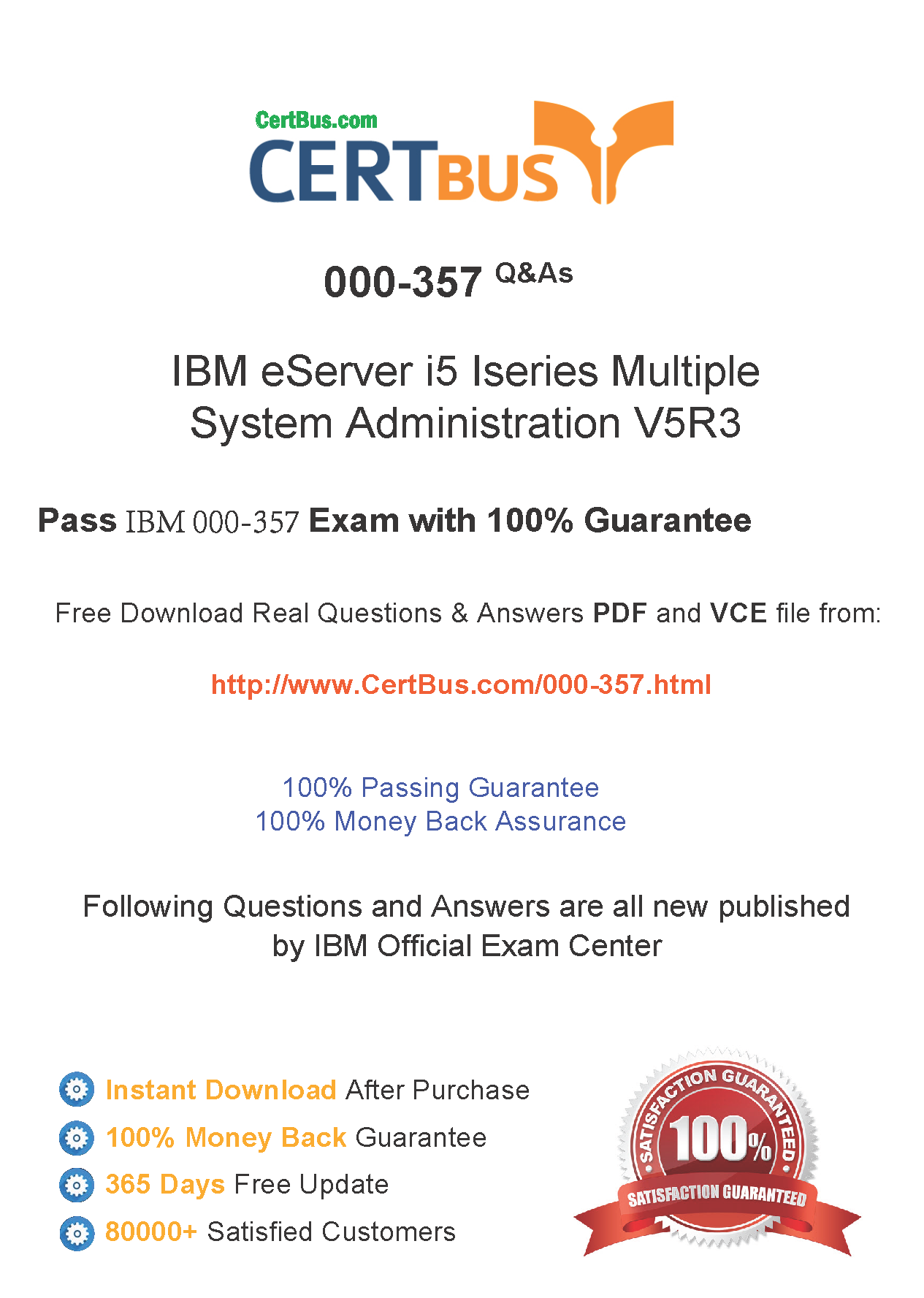 CertBus IBM 000-357 Free PDF&VCE Exam Practice Test Dumps Download - Real Q&As | Real Pass | 100% Guarantee