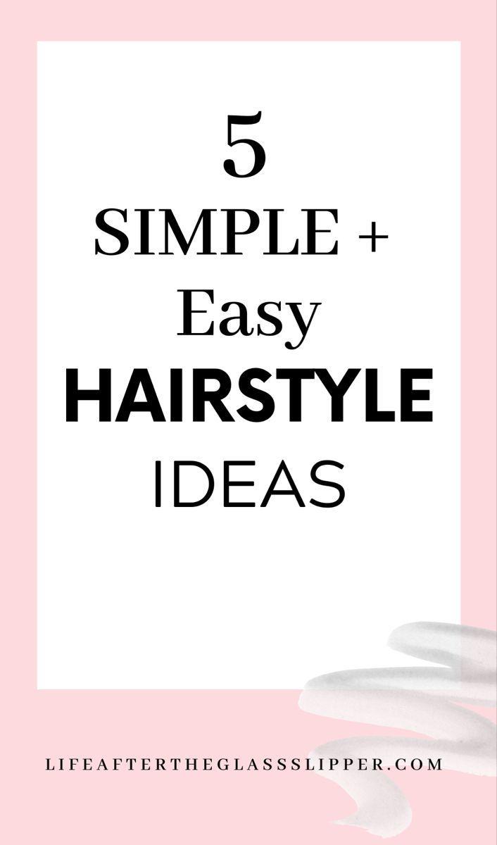 5 simple and easy hairstyle ideas. #hairstyles #hairideas #hairhacks