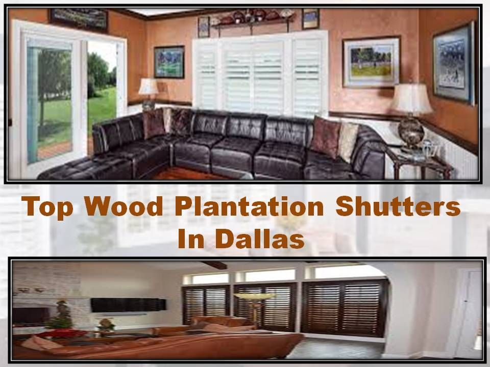 Pin on Top Wood Plantation Shutters In Dallas