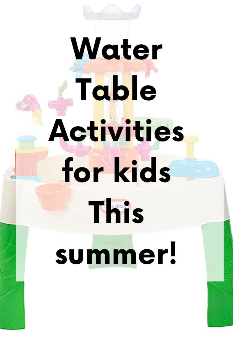 Summer Activities For Kids Water Table in 2020 Water