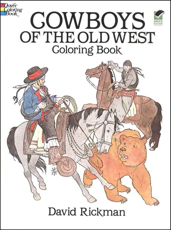 Cowboys of the Old West Coloring Book
