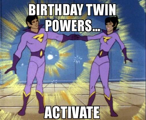 Birthday Twin Powers Vsljwt Jpg 504 415 Twins Birthday Quotes Twin Quotes Funny Birthday Wishes For Twins