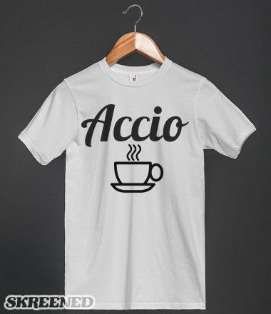 Accio Coffee | Summon some much needed coffee with this great Harry Potter shirt! #Skreened