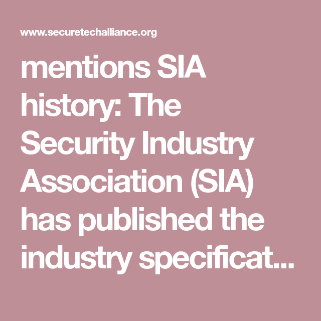 Mentions Sia History The Security Industry Association Sia Has Published The Industry Specification Sia Ac 01 1 Define Power Access Control Control Panels