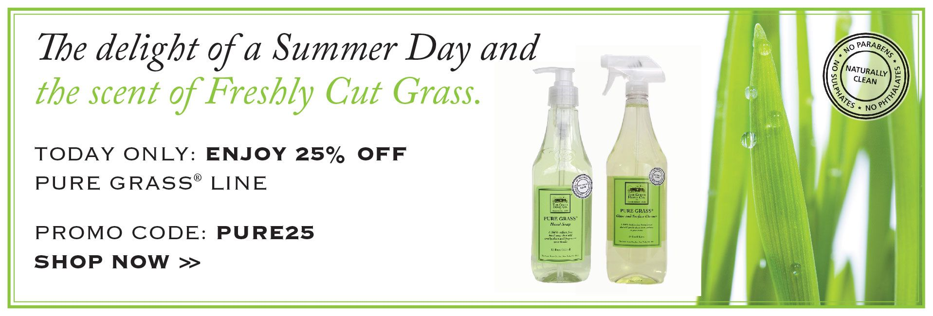 One day only 8/7/2013 - enjoy 25% off all Pure Grass products with ...