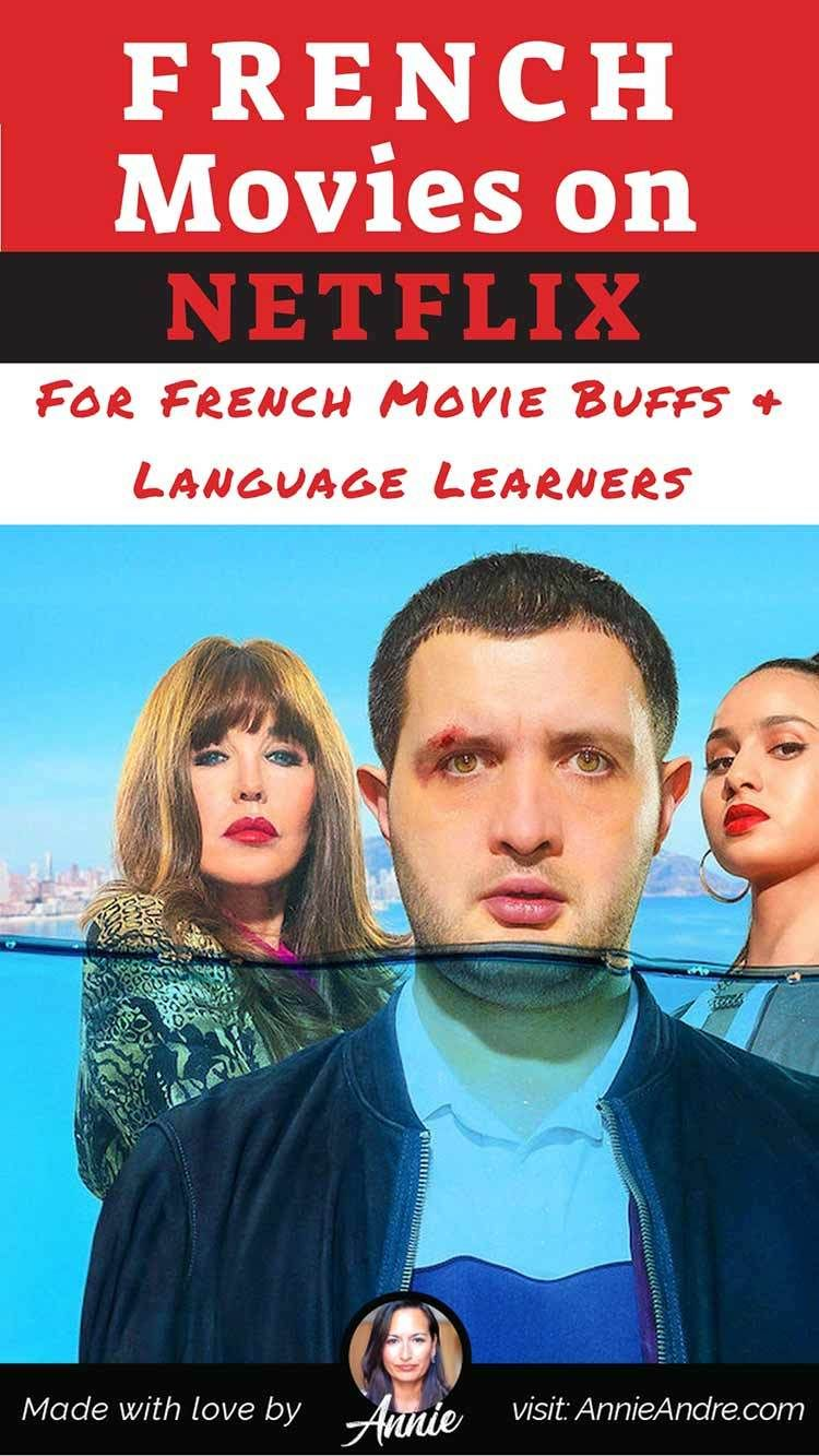 Fantastic French Movies On Netflix For Francophiles Language