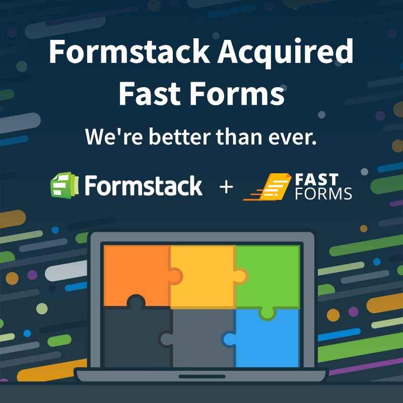 We've acquired Fast Forms and can now be found on the