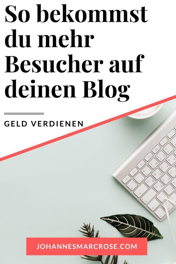 Mehr Besucher für deinen Blog - So steigerst du deinen ...