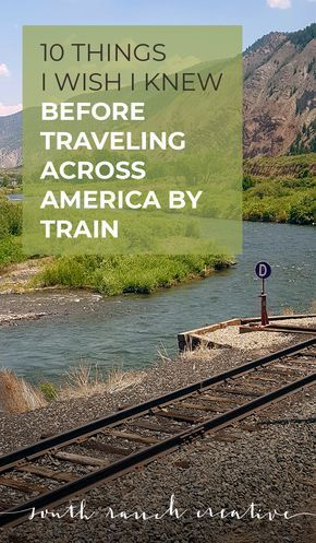 Photo of 10 Things I Wish I Knew Before Traveling Across America by Train | South Ranch Creative