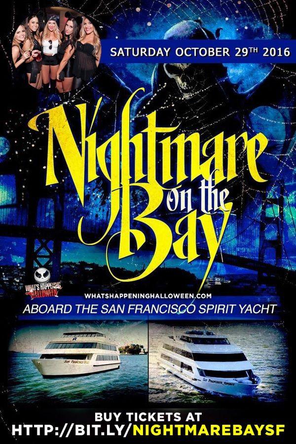 Nightmare Bay SF Halloween 2016 Nightmare on the Bay SF