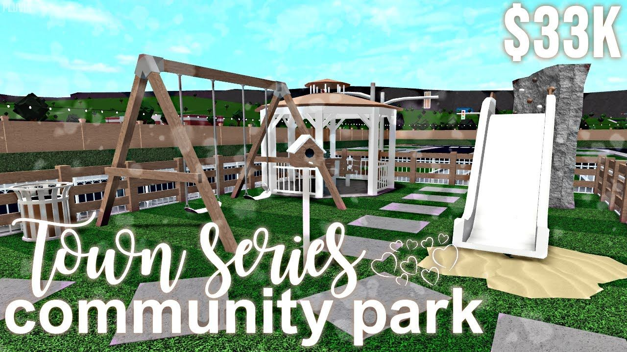Bloxburg Town Series 33k Community Park Episode Five In 2020 Community Park City Layout Unique House De City Layout Community Park Beautiful House Plans