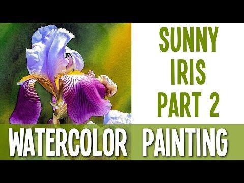 Watercolor Painting Demo - Sunny Iris PART 2 - YouTube