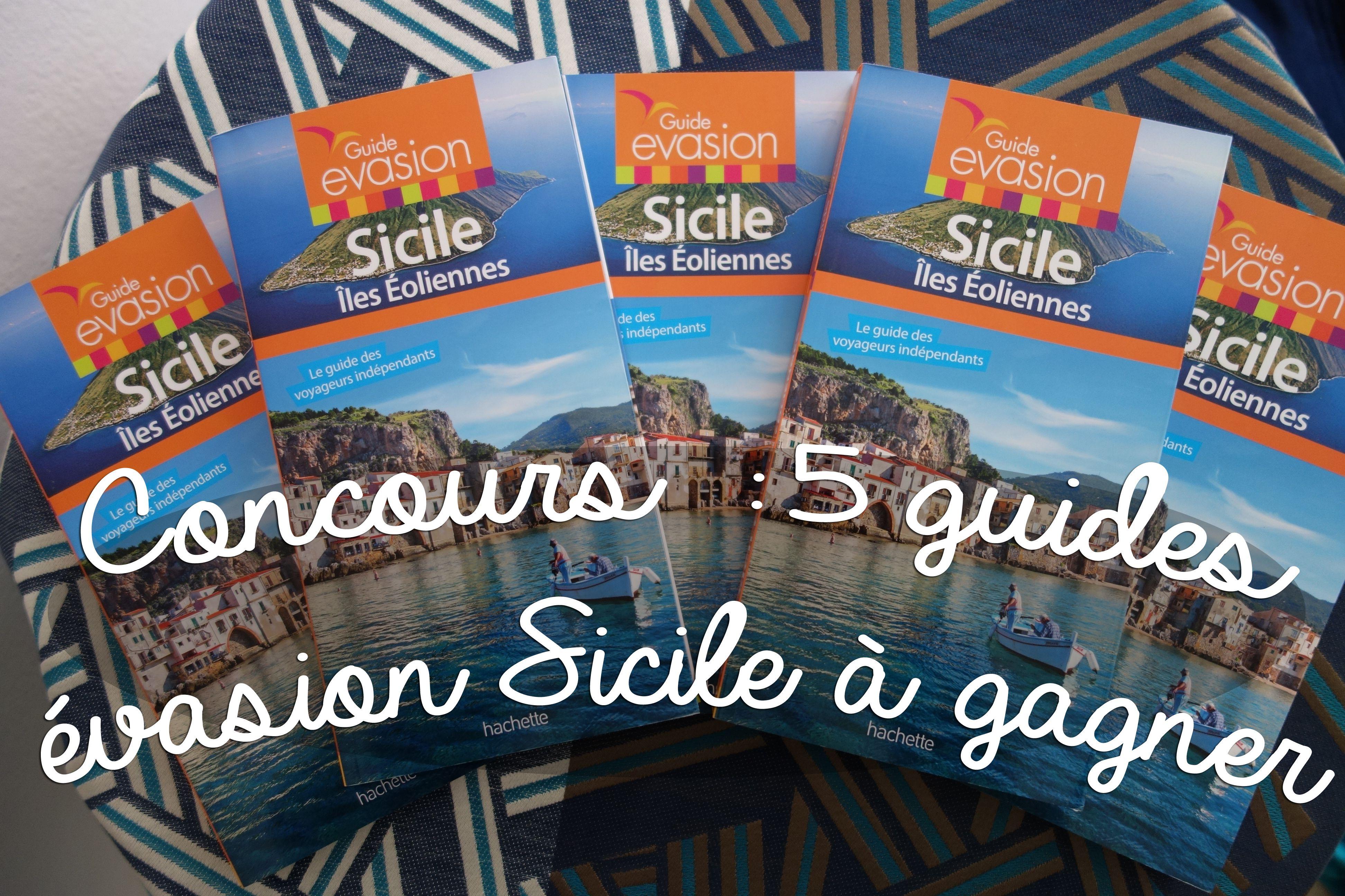 [TERMINE] Concours 5 Guides Évasion Sicile à gagner